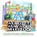Almost Always Muddy (Paint the Town Festival)
